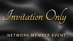 Invitation Only Network Member Event